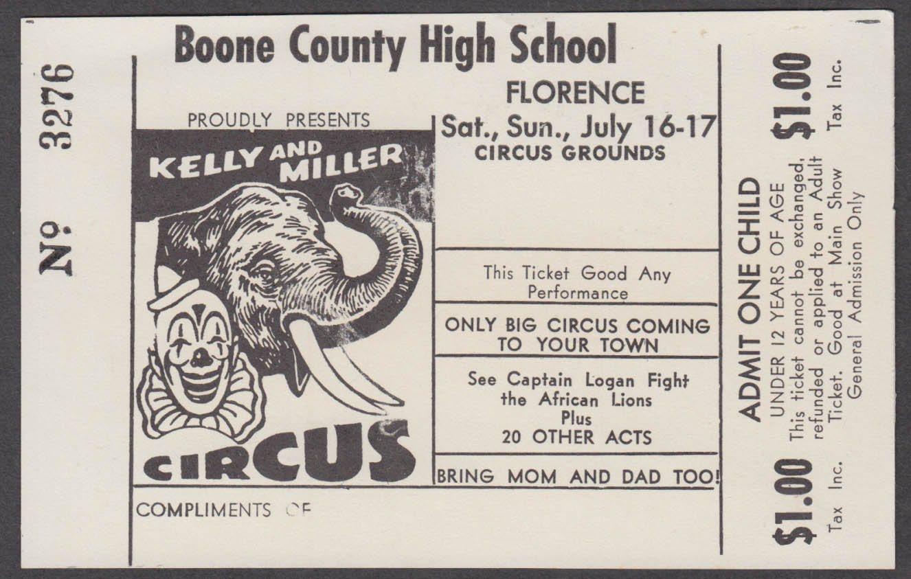 Kelly & Miller Child $1.00 circus ticket Boone Cty High Florence