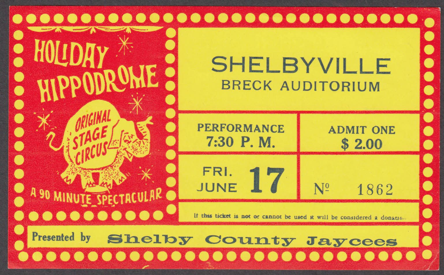 Holiday Hippodrome Stage circus ticket $2.00 Shelbyville Breck Auditorium