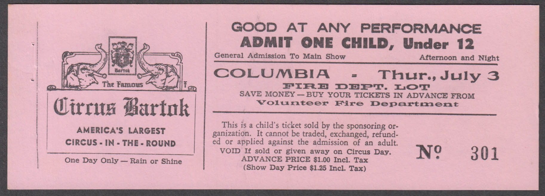 Bartok Circus in the Round Child circus ticket Columbia Volunteer Fire Dept