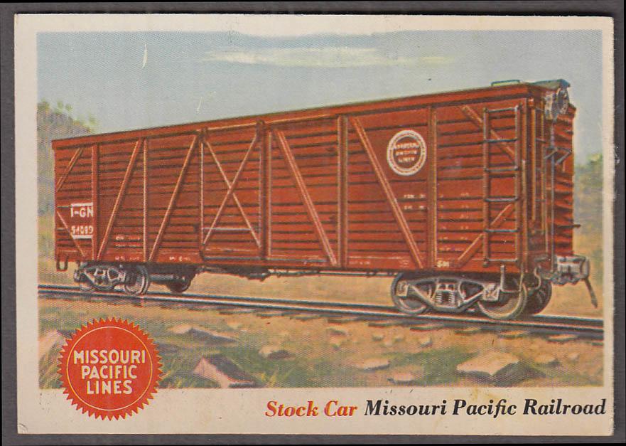 1955 Topps Rails & Sails #11 Missouri Pacific Railroad Stock Car
