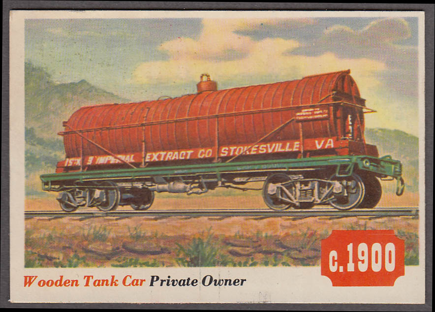 1955 Topps Rails & Sails #14 Imperial Extract Stokesville VA Wooden Tank Car