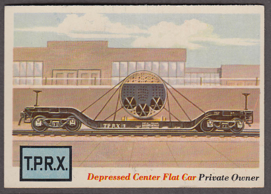 1955 Topps Rails & Sails #17 Texas Power & Light Depressed Center Flat Car