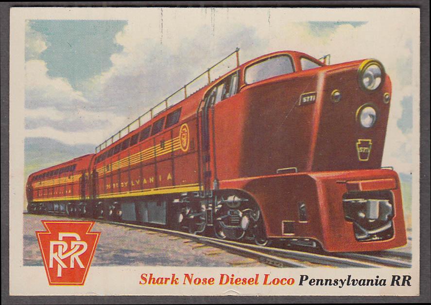 1955 Topps Rails & Sails #22 Pennsylvania RR Baldwin Shark-Nose Diesel Loco