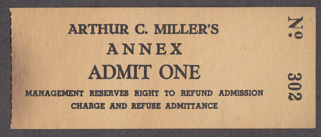 Arthur C Miller's Annex Admit One circus ticket ca 1930s