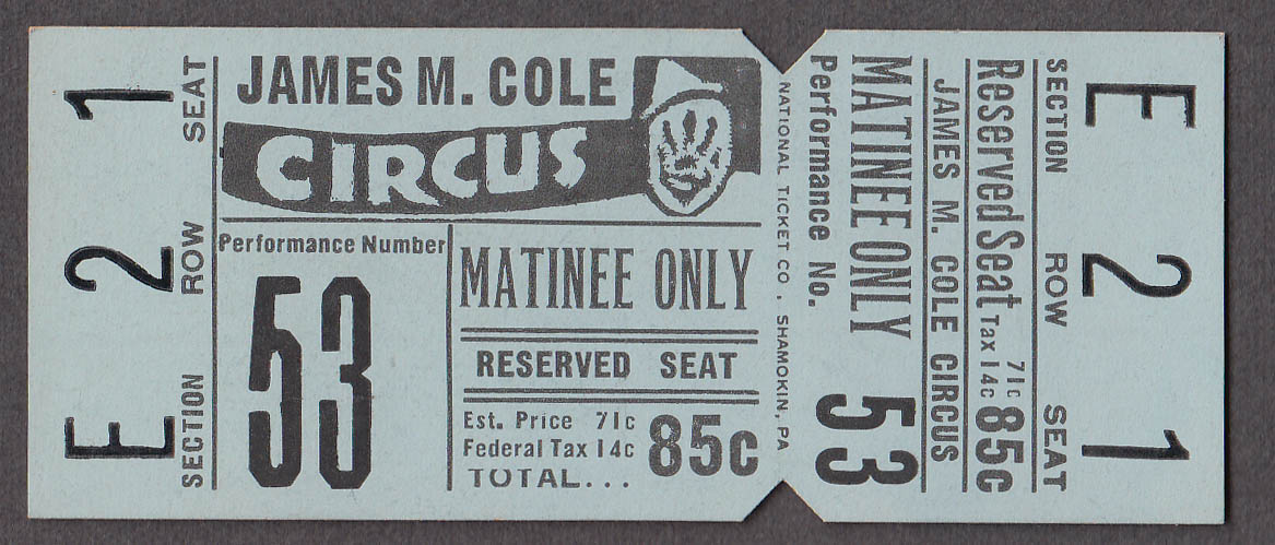 James M Cole matinee reserved circus ticket ca 1950s