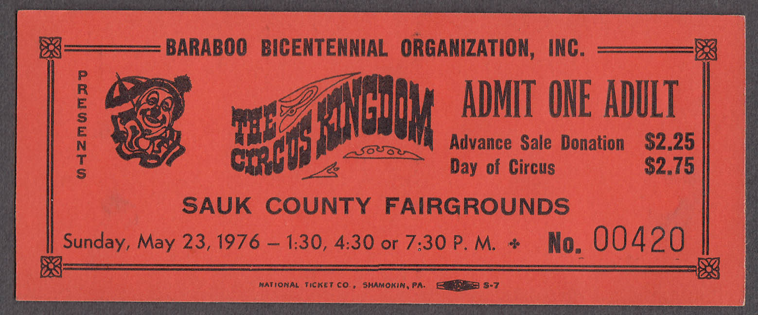 Baraboo Bicentennial Circus Kingdom circus ticket One Adult Sauk Cty 1976