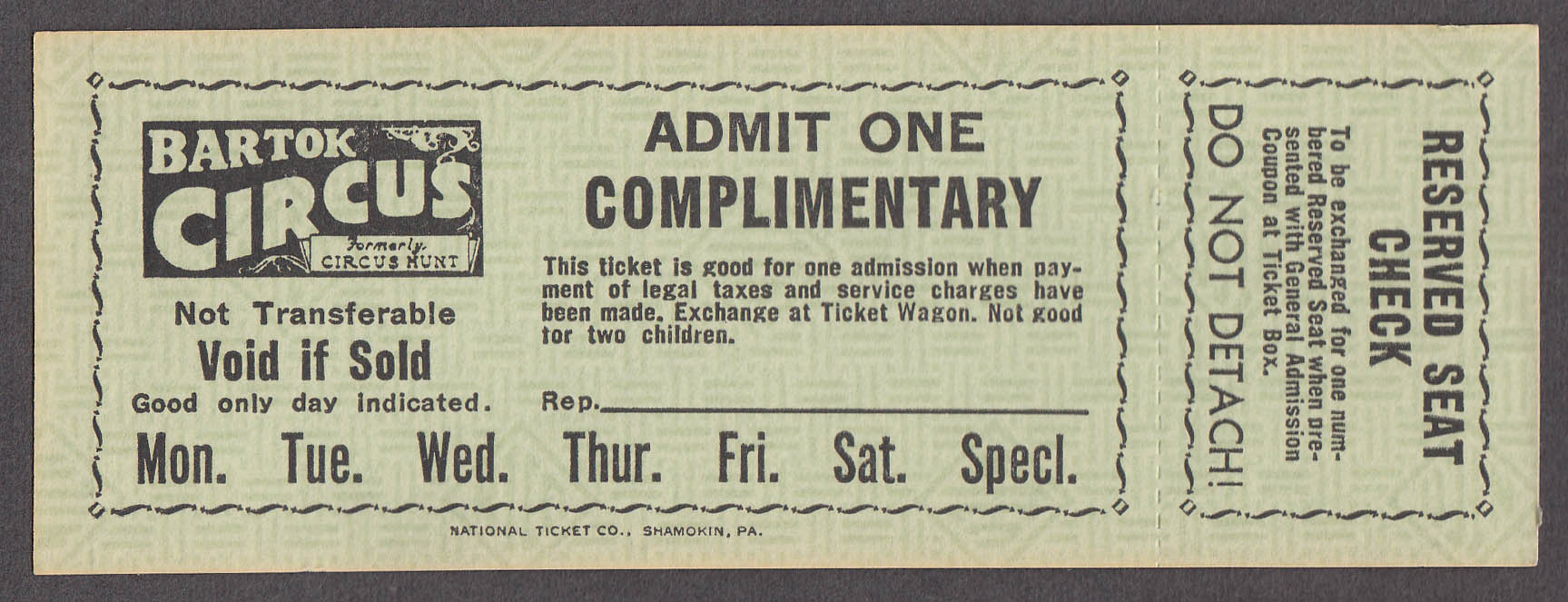 Bartok Circus Complimentary Admit One circus ticket unused undated