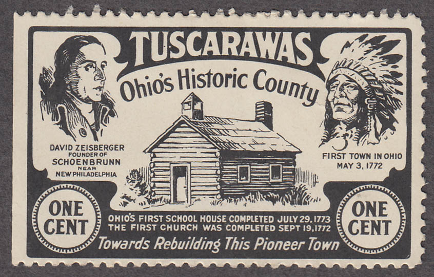 Tuscarawas County Schoenbrunn OH One Cent cinderella stamp ca 1930s