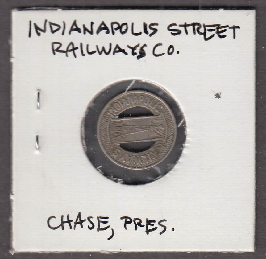 Indianapolis Railways transit token IN C W Chase President