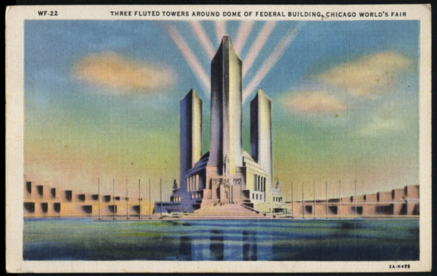 Image for 3 Fluted Towers around Dome of Federal Bldg Chicago World's Fair postcard 1933