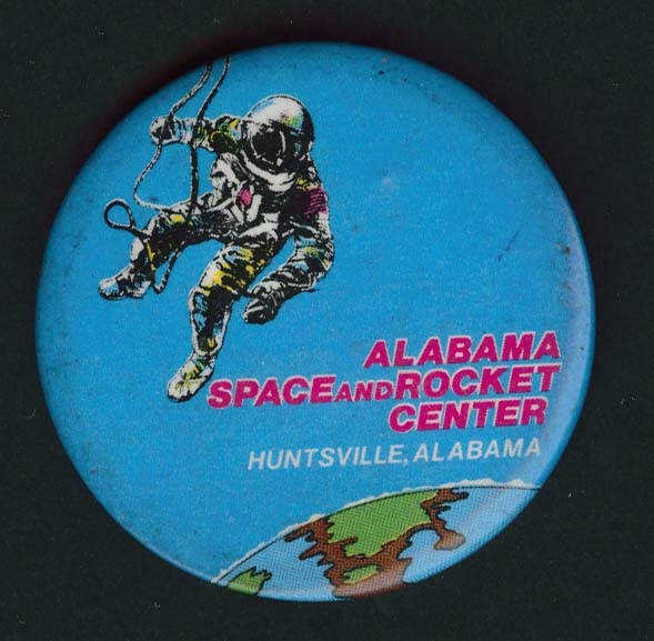 Alabama Space Rocket Center Huntsville pinback button 1