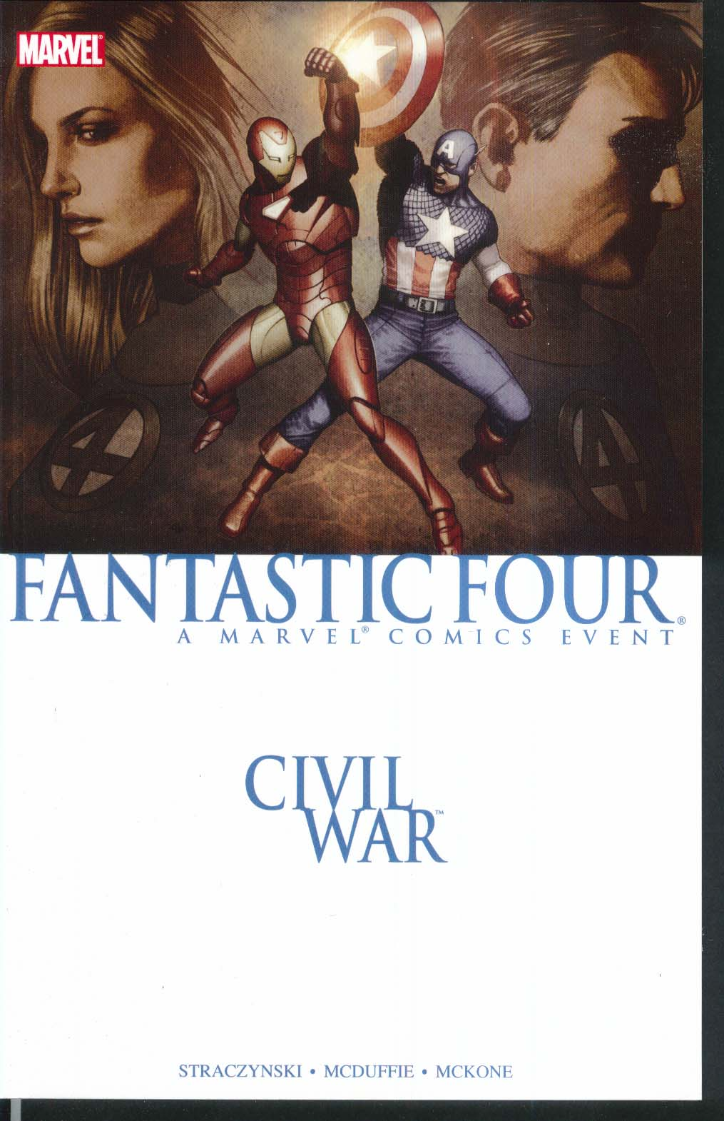 CIVIL WAR Fantastic Four Marvel Graphic Novel 1st Printing 2007