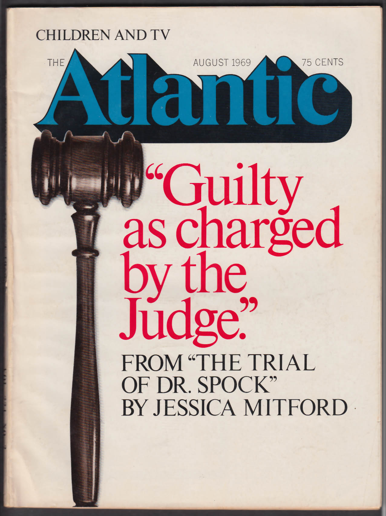 ATLANTIC Mitford on Trial of Dr Spock Herbert Gold Robert Jay Lifton ++ 8 1969