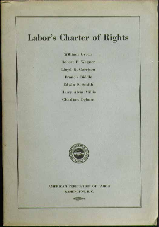 AFL Charter of Rights 1935 Robert F Wagner