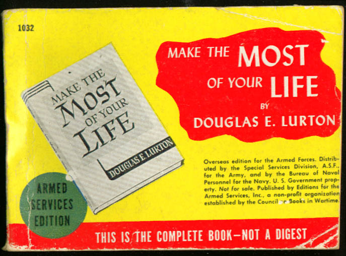 ASE 1032 Douglas E Lurton: Make the Most of Your Life