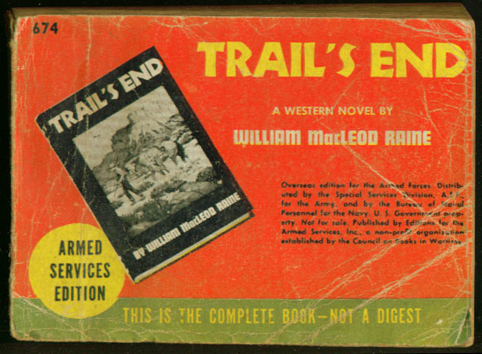 ASE 674 William MacLeod Raine: Trail's End