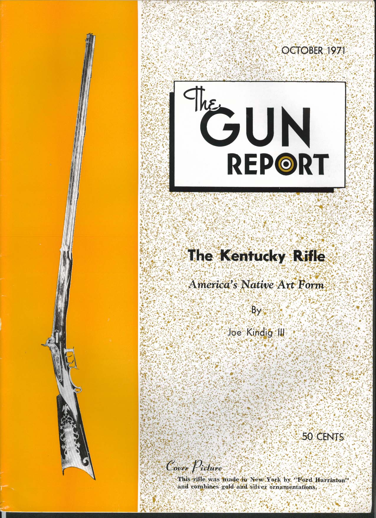 GUN REPORT Ford Harrinton Kentucky Rifle Franz Ulrich Joseph Wetherbee 10 1971