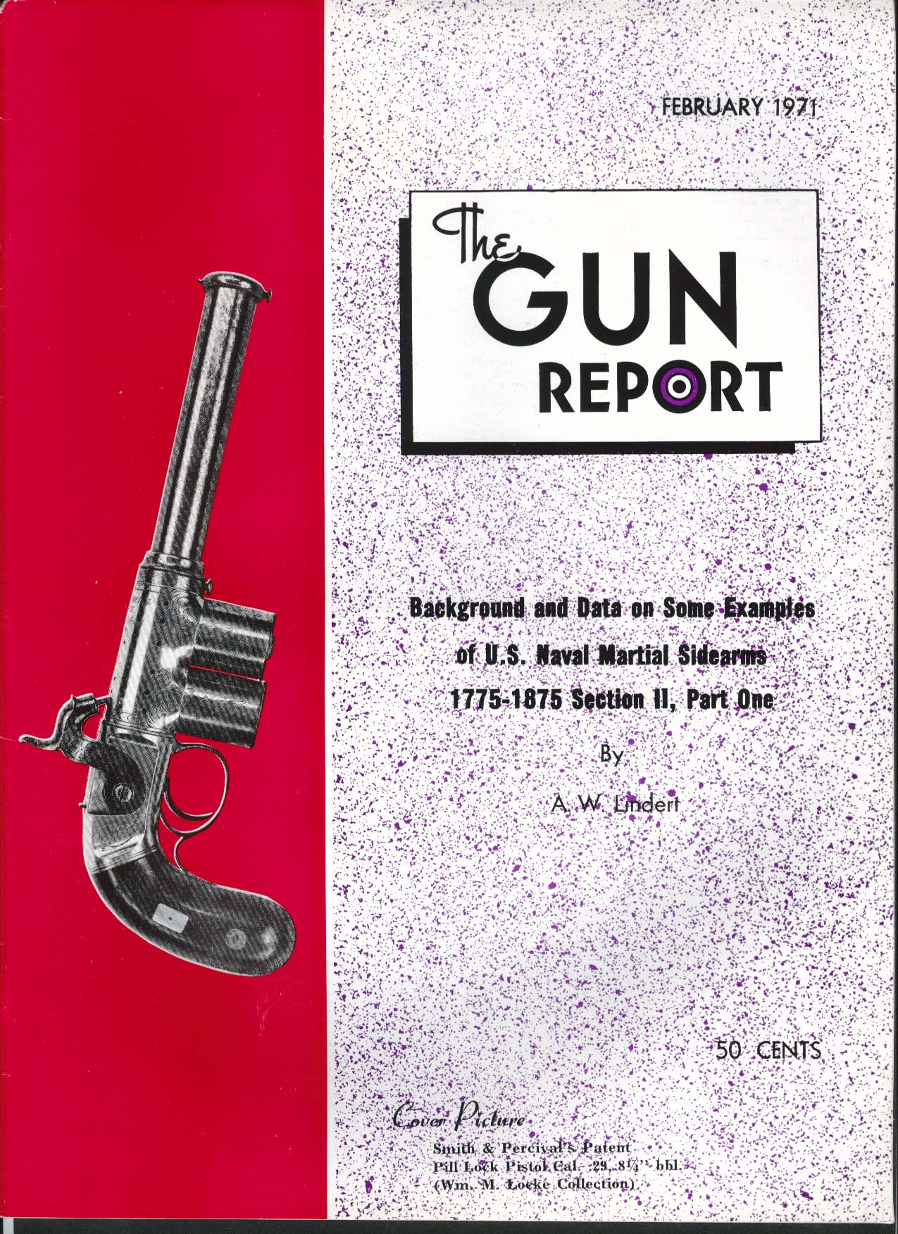 GUN REPORT Smith Percival's Pill Lock Pistol .29 1816 Musket Wheellock 2 1971