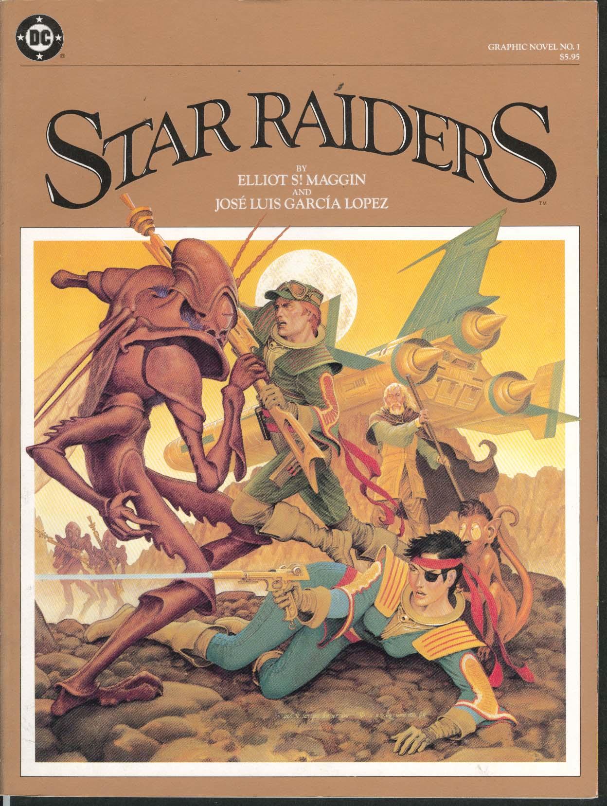 STAR RAIDERS #1 Elliot Maggin Garcia Lopez 1st Ed. 1983