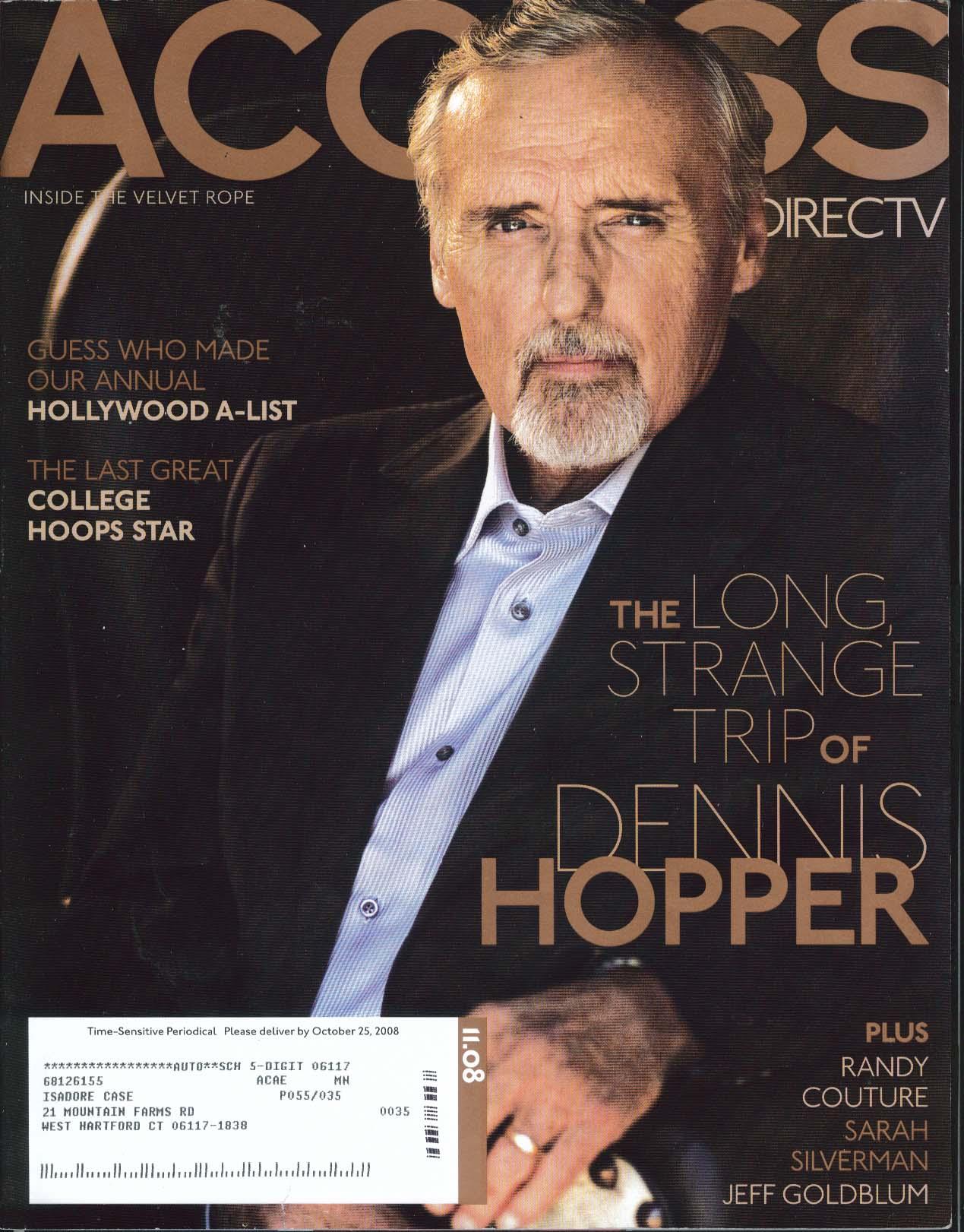 ACCESS DirecTV Dennis Hopper Randy Couture Sarah Silverman Jeff Goldblum 11 2008