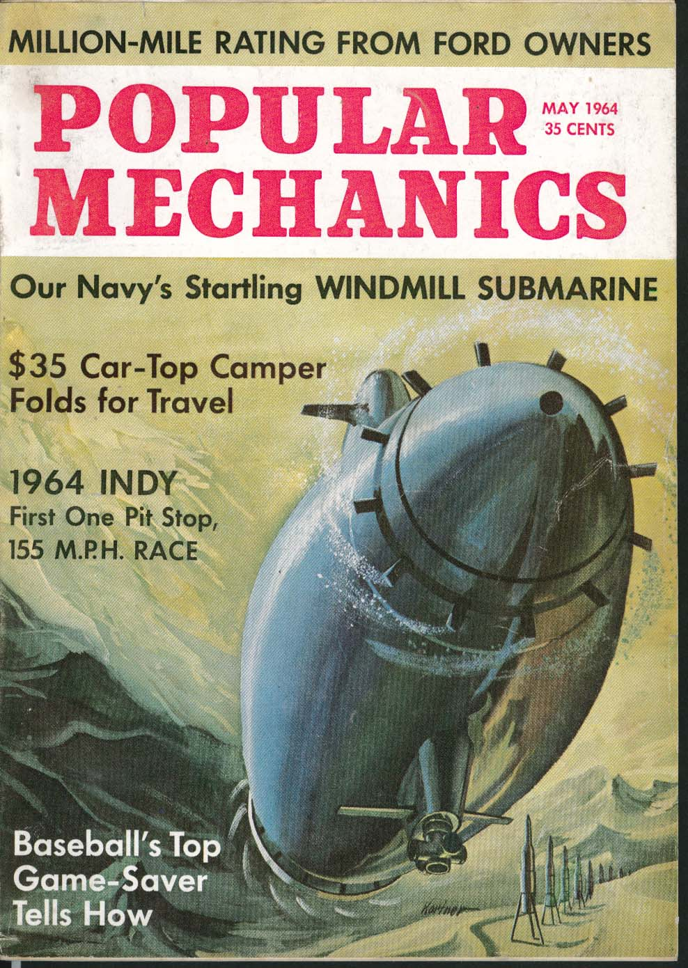 Image for POPULAR MECHANICS Navy Windmill Submarine Indy 155mph Race Ford Sky Hook 5 1964