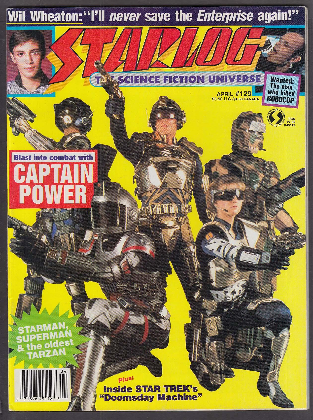 STARLOG #129 Captain Power Wil Wheaton Robocop Star Trek Superman Tarzan 4 1988