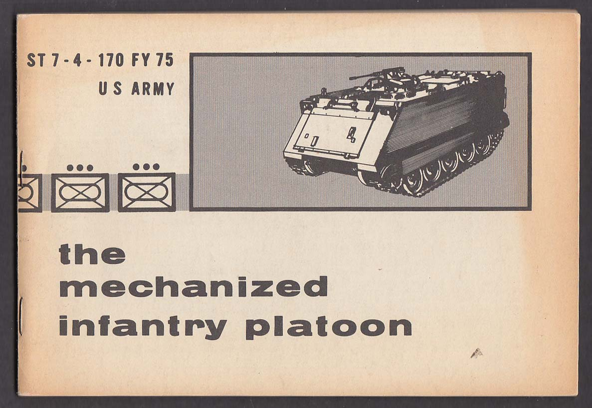 US Army ST 7-4-170 FY 75 Mechanized Infantry Platoon