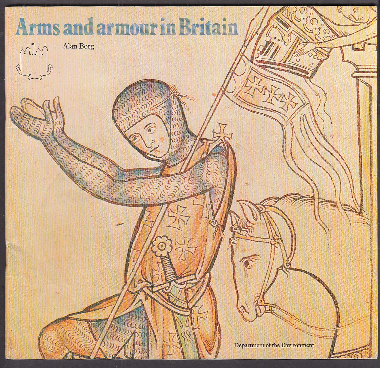 Arms & Armour in Britain by Alan Borg 2nd ed 1979