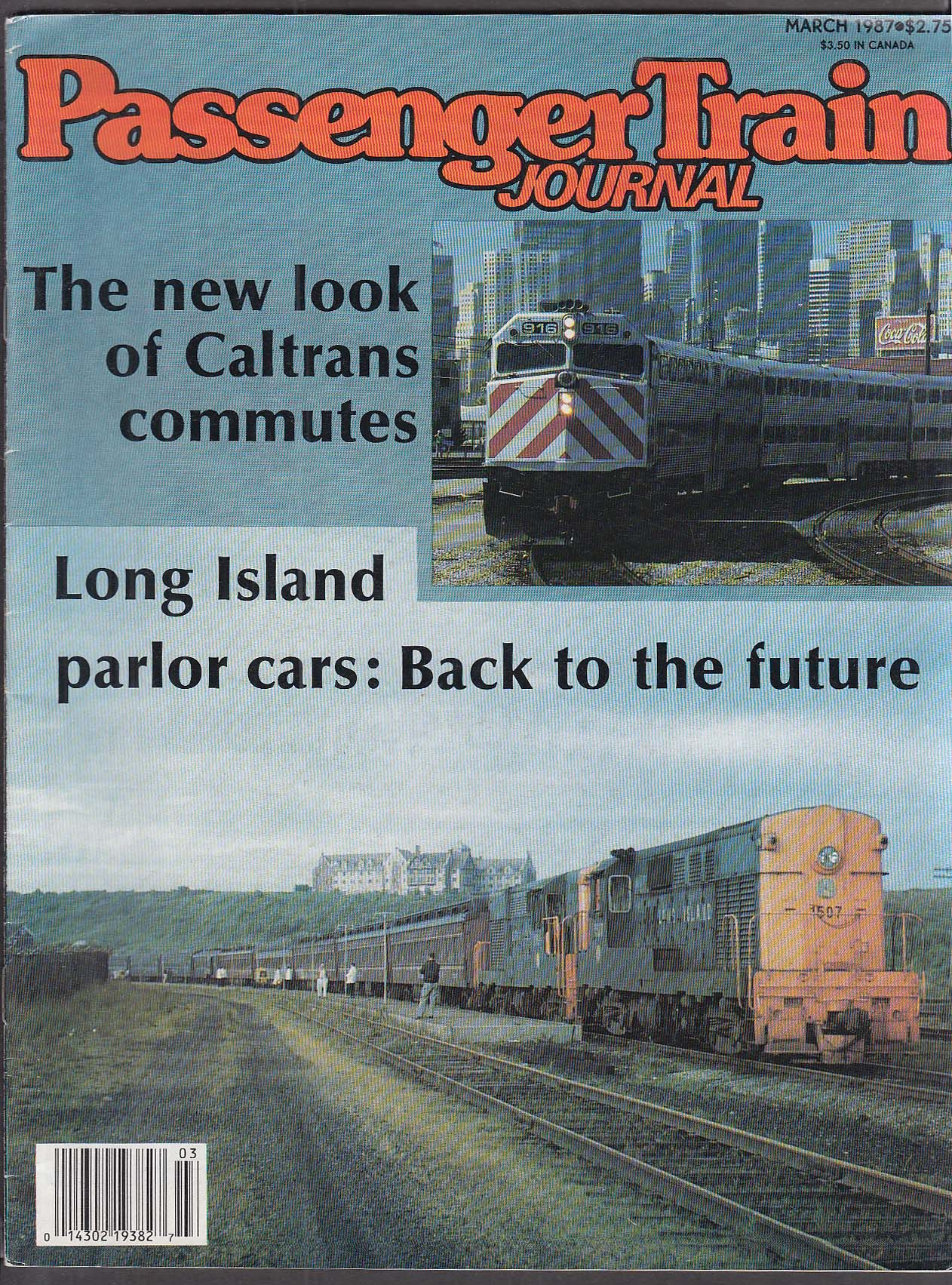 PASSENGER TRAIN JOURNAL Caltrans commuter trains, Long Island parlor cars 3 1987