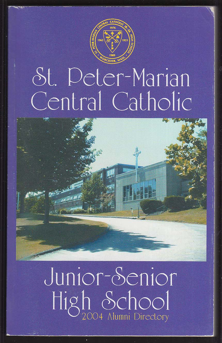 Image for St Peter-Marian Central Catholic Alumni Directory 2004