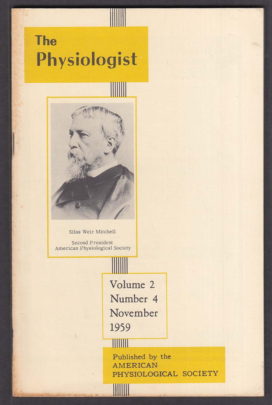 The Physiologist Vol 2 #4 Silas Weir Mitchell 11 1959