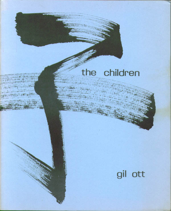 Gil Ott: The Children: Tamarisk Press 1/250 1981