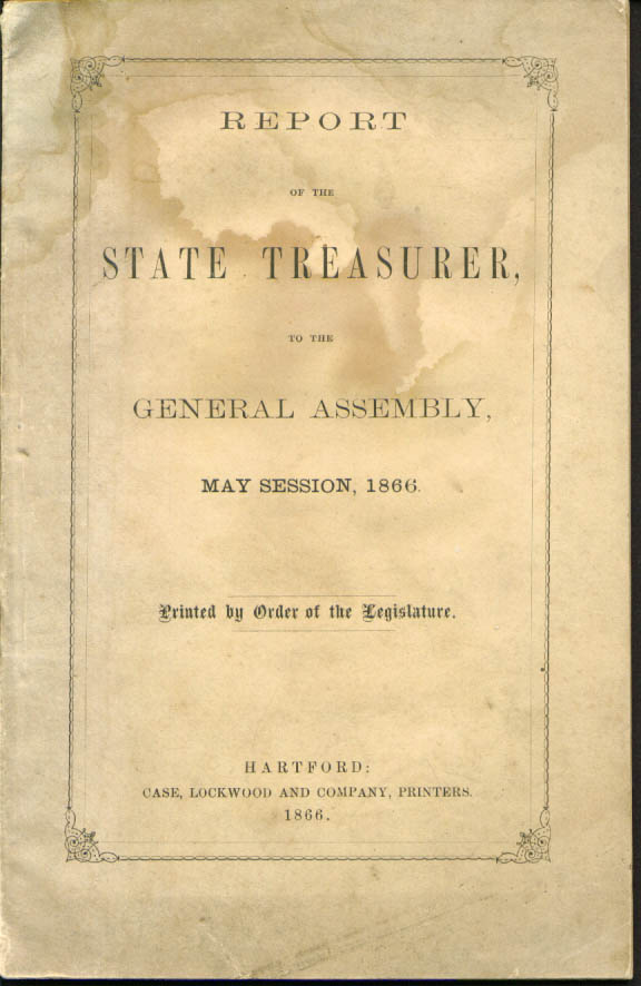 Report of State Treasurer to General Assmebly Hartford CT 5/1866