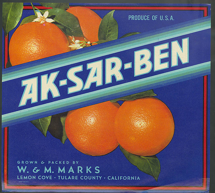 Ak-Sar-Ben Orange box label W & M Marks Lemon Cove Tulare County CA 1930s