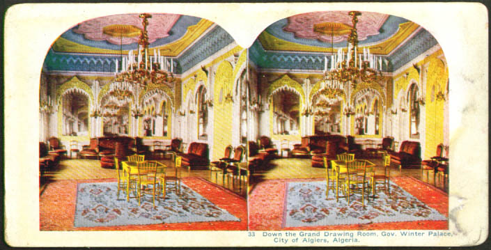 Grand Drawing Room Winter Palace Algiers stereoview 1900s
