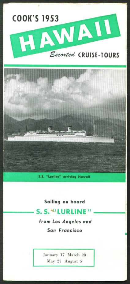 Cook's Tour Hawaii Matson Line S S Lurline folder 1953