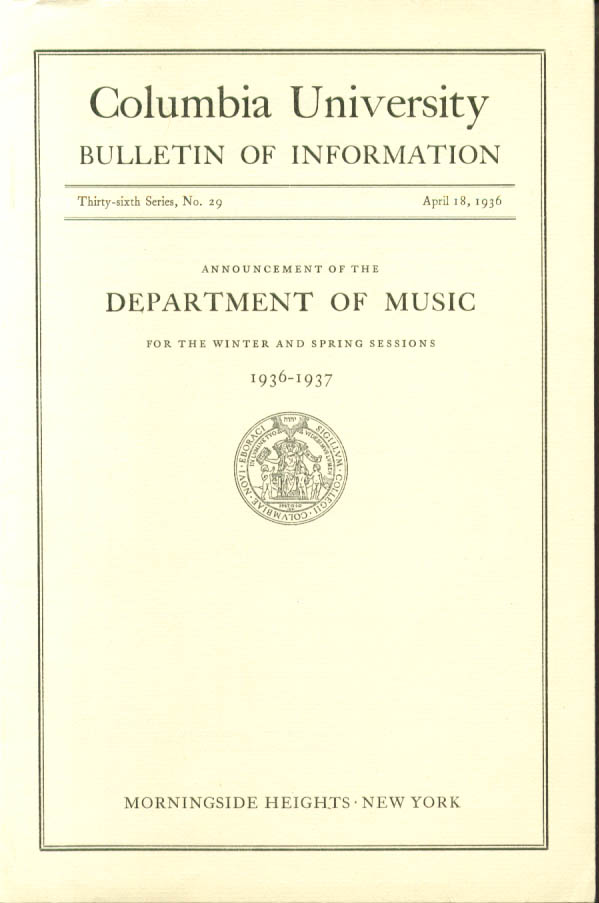 Columbia U Dept of Music 1936-7 Announcement Bulletin