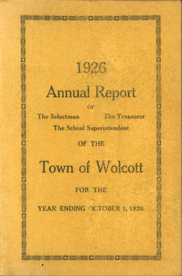 Annual Report Town of Wolcott CT 1926