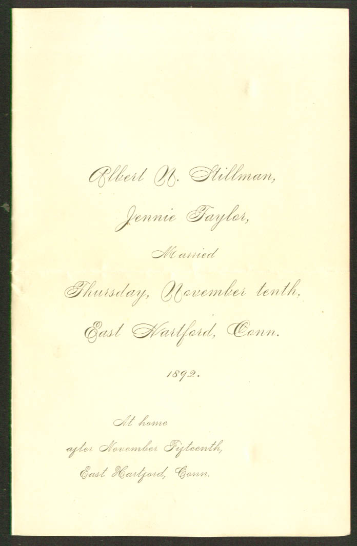 Albert N Stillman Jennie Taylor wed E Hartford CT 1892