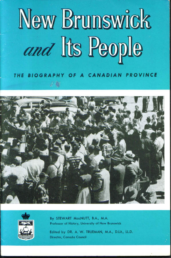 New Brunswick & Its People booklet 1950s