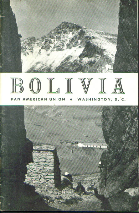 Bolivia in Brief Pan American Union booklet 1955