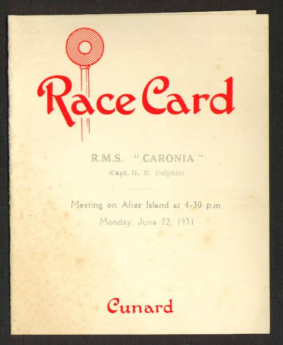 Cunard R M S Caronia Race Card June 22, 1931