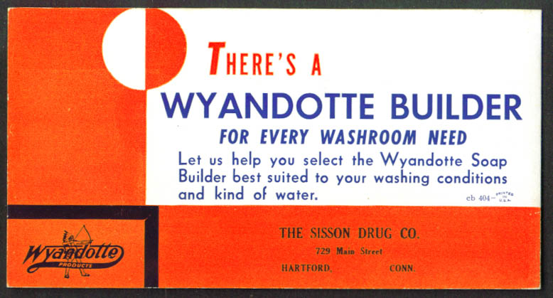 Wyandotte Soap Builder blotter Hartford CT 1940s