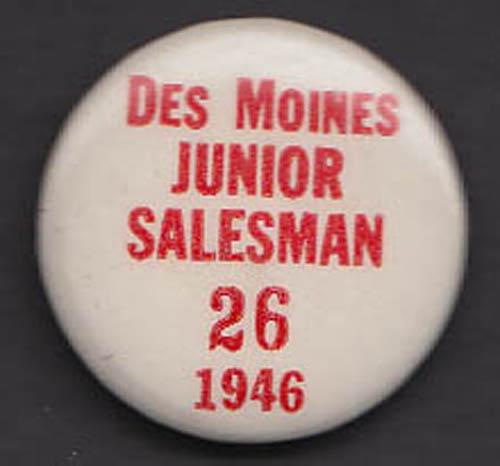 Des Moines Junior Salesman pinback button 1947