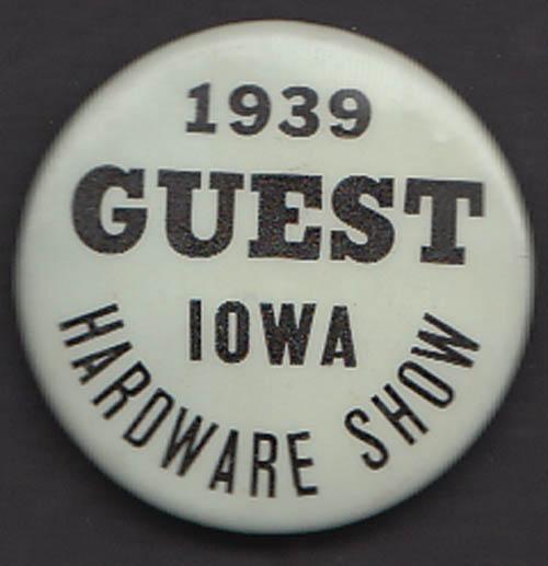 Iowa Hardware Show Guest pinback 1939
