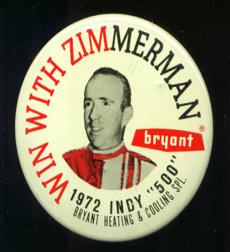 Win With Zimmerman Bryant Special 1972 Indy 500 pinback