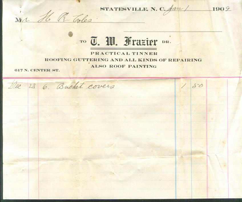 T W Frazier Practical Tinner Statesville NC bill 1909