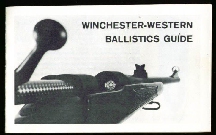 Winchester-Western Rifle Pistol Ballistics Guide 1960s