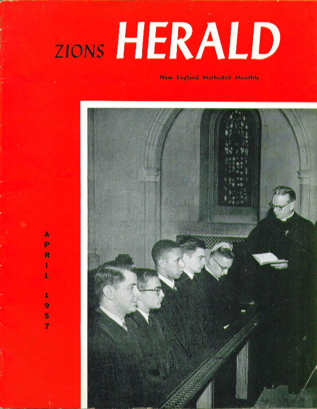 Zions Herald New England Methodist Monthly 4/1957 issue