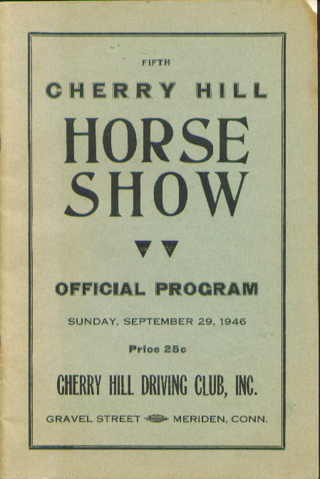 Cherry Hill Driving Club Horse Show Program 1946